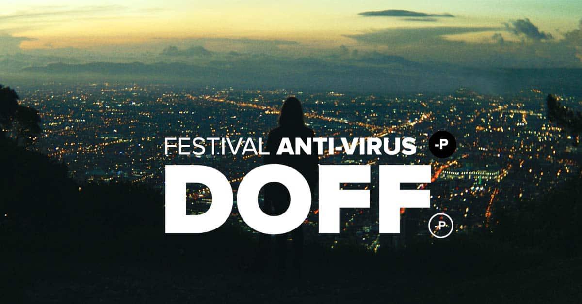 Formamos alianza con DOFF para ofrecer un festival en cuarentena.